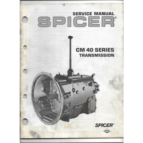 original-oem-oe-spicer-cm40-cm-40-series-transmission-service-manual-form-2357