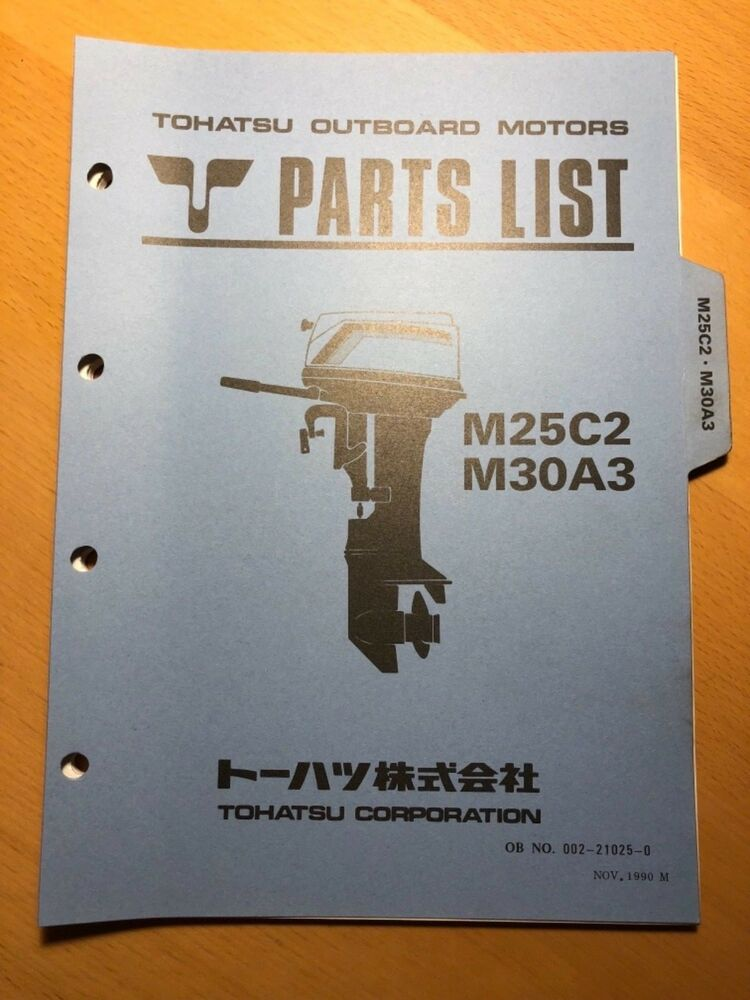 Tohatsu Outboard Motor M25C2 M30A3 Parts List Catalog OEM