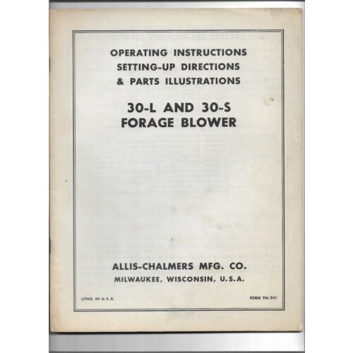 original-allis-chalmers-30l-30s-forage-blower-operators-and-parts-manual-tm241