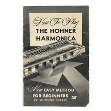 How to Play the Harmonica - M. Hohner Inc. - New York