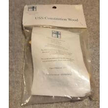 OLD IRONSIDES ---- WOOD RELIC ---- USS CONSTITUTION w/ Certificate still sealed