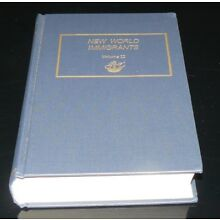 New World Immigrants Volume II of a 2 Volume Set Excellent Condition