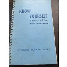 Know Yourself; A Workbook for Those Who STUTTER, Paperback – 1955 FREE SHIPPING
