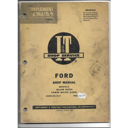 fo12-it-shop-service-manual-ford-major-diesel-and-power-major-diesel-tractors