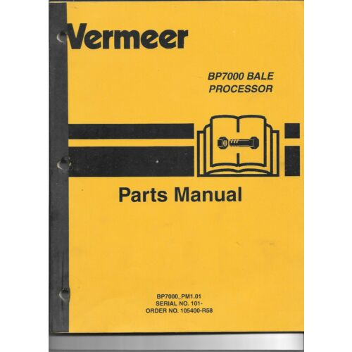 original-oem-vermeer-model-bp7000-bale-processor-parts-catalog-manual-105400r58