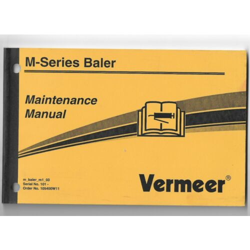 original-oem-vermeer-m-series-baler-serial-no-101-maintenance-manual-105400w11
