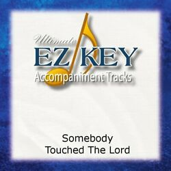 Somebody Touched The Lord - Perfect Heart - Accompaniment Track