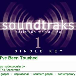I've Been Touched - The Anchormen - Accompaniment Track