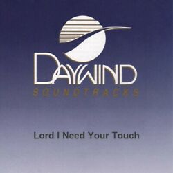 Lord I Need Your Touch - The Bishops - Accompaniment Track
