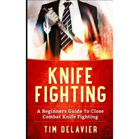 img-Knife Fighting: A Beginners Guide To Close Combat Knife Fighting.9781543062748<|