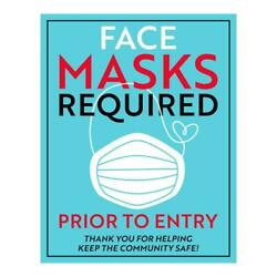 Face Masks Required Prior To Entry Sign - 5'' X 7''