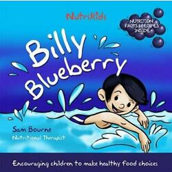 Billy Blueberry 9780992862466 | Brand New | Free US Shipping