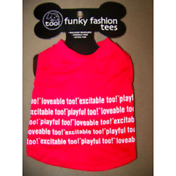 Red Funky Fashion Tee Loveable, Playful, Exciteable! Sleeveless Dog Shirt XS