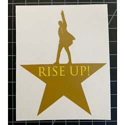 Hamilton The Musical ''Rise Up'' Decal / Sticker