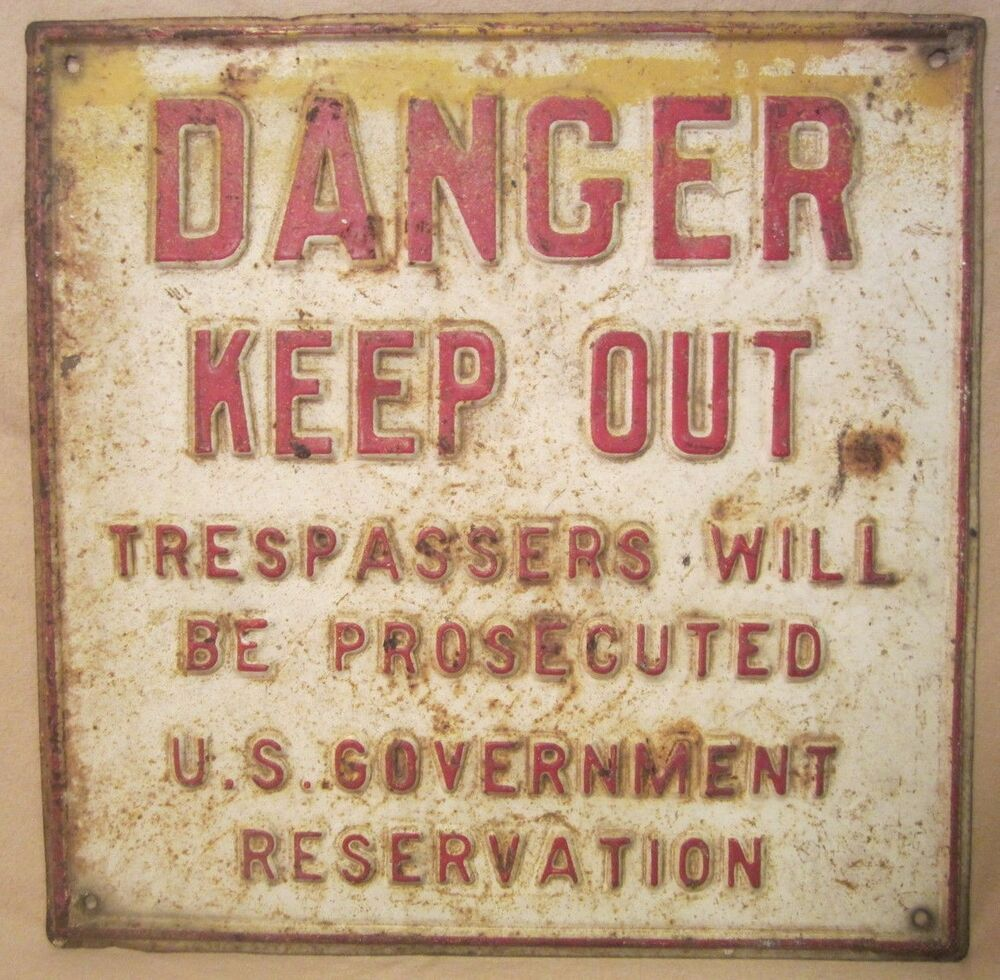 Orig old us government reservation danger keep out for Raised metal letters