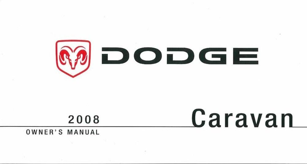 2008 dodge caravan owners manual user guide reference. Black Bedroom Furniture Sets. Home Design Ideas