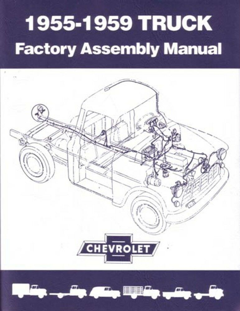 1957 1958 1959 Chevrolet Pickup Truck Assembly Manual