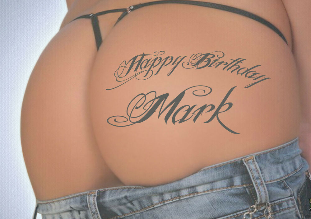 PERSONALISED SEXY RUDE BUM TATTOO BIRTHDAY CARD eBay