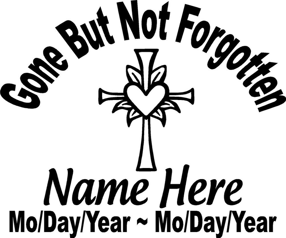 In Loving Memory CROSS Gone but not Forgotten Decal Window ...