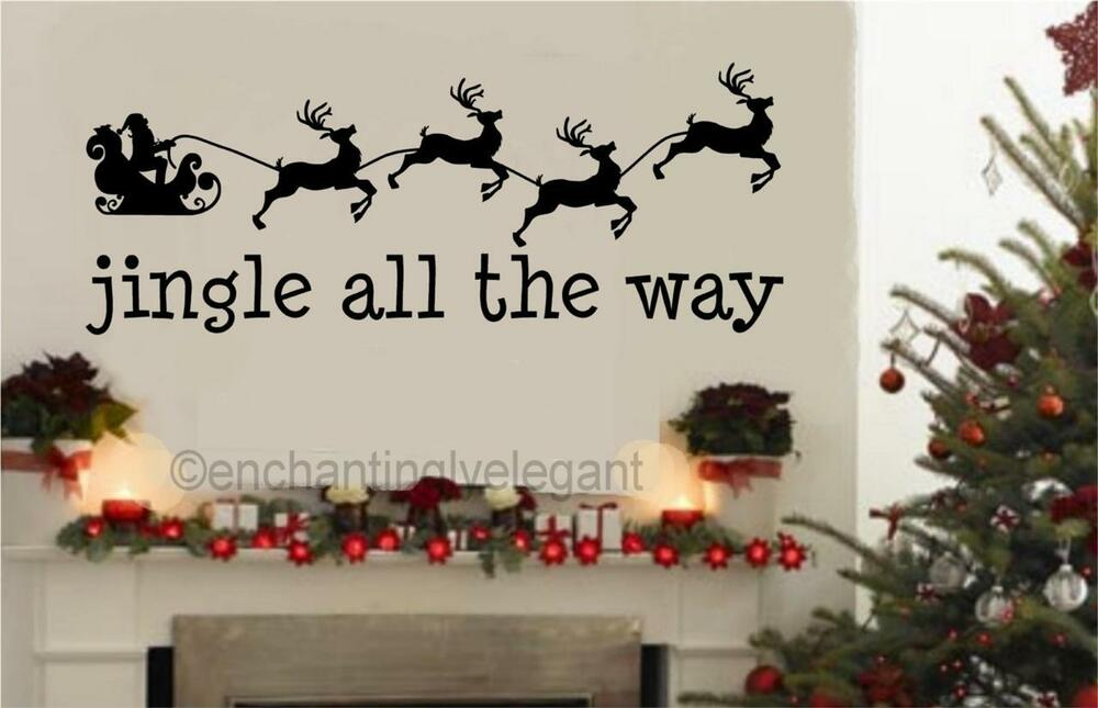 Christmas Quotes And Sayings Glitter Sticker Decal: Christmas Santa Jingle All The Way Vinyl Decal Wall