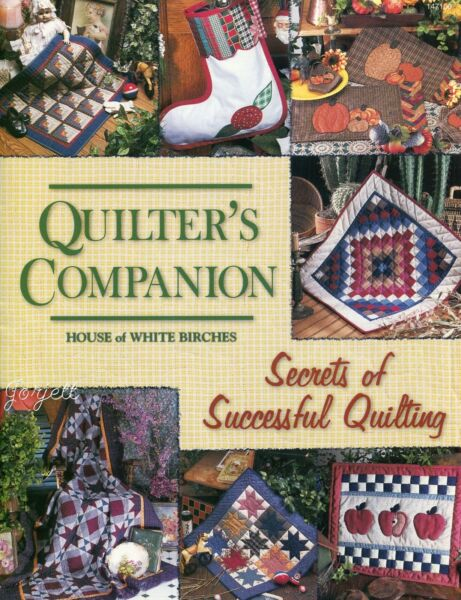 Quilter's Companion Secrets of Successful Quilting quilt sewing instruction book