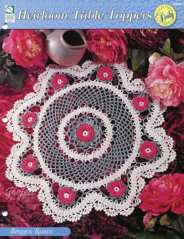 Bruges roses centerpiece doily heirloom table toppers