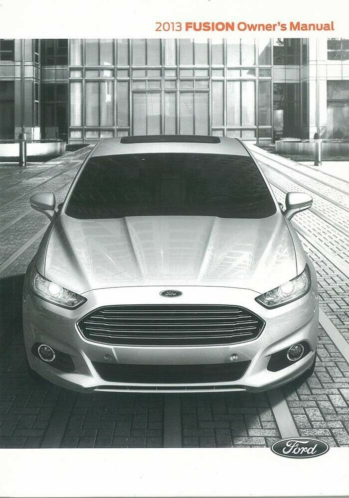 2013 ford fusion owners manual user guide reference operator book fuses fluids ebay. Black Bedroom Furniture Sets. Home Design Ideas