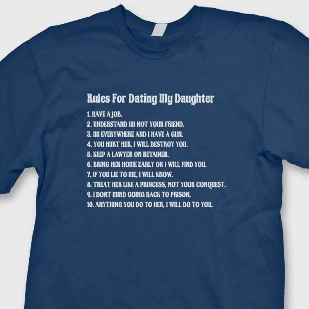 Rules For Dating My Daughter Funny Fathers Day T-shirt ...