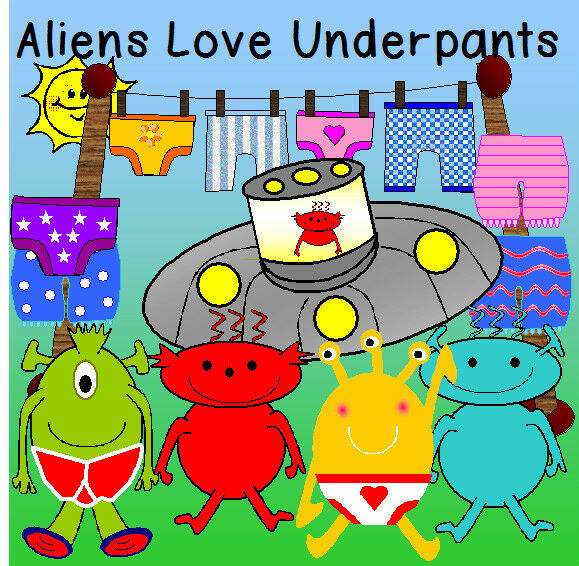 Art Ideas Ourselves Topic: ALIENS LOVE UNDERPANTS STORY TEACHING RESOURCES SPACE
