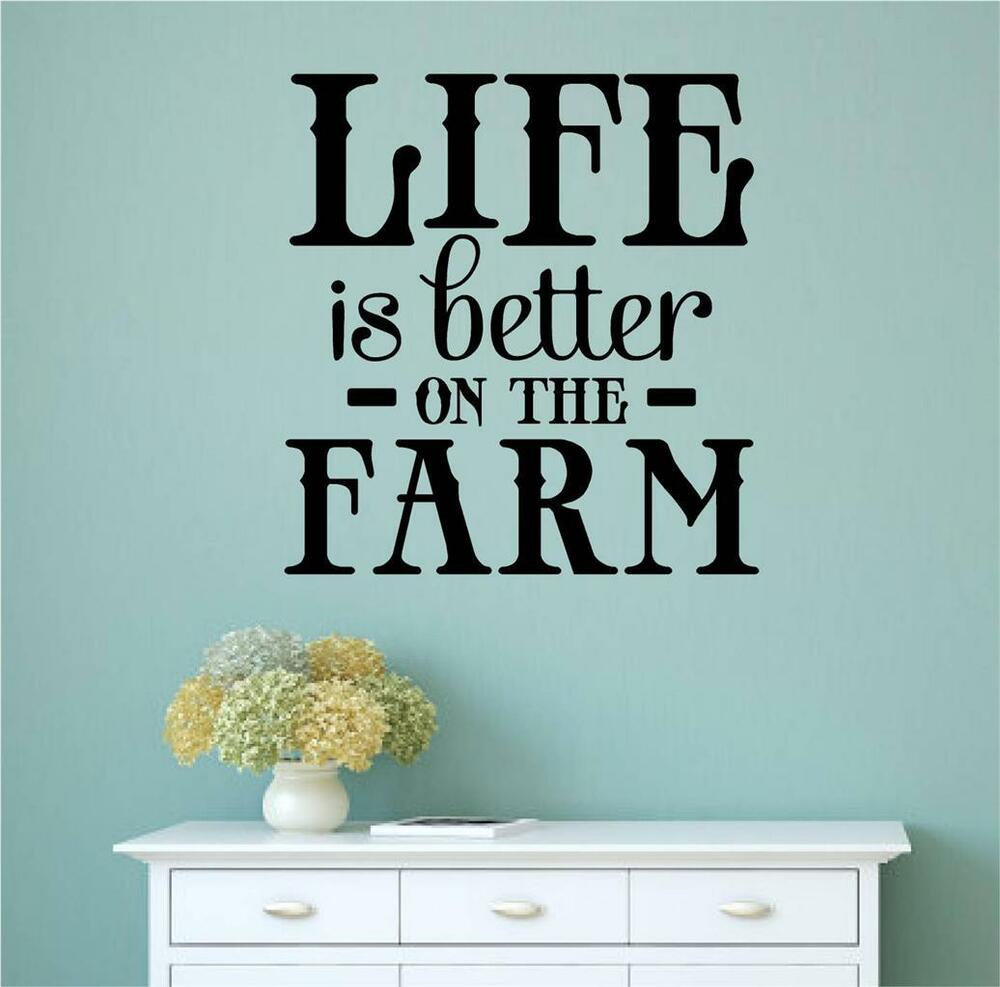 Life is better on the farm vinyl decal wall stickers words for Home decorations on ebay