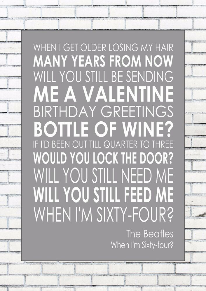 When Im 64 Sixty Four The Beatles Word Wall Art Words Print Canvas