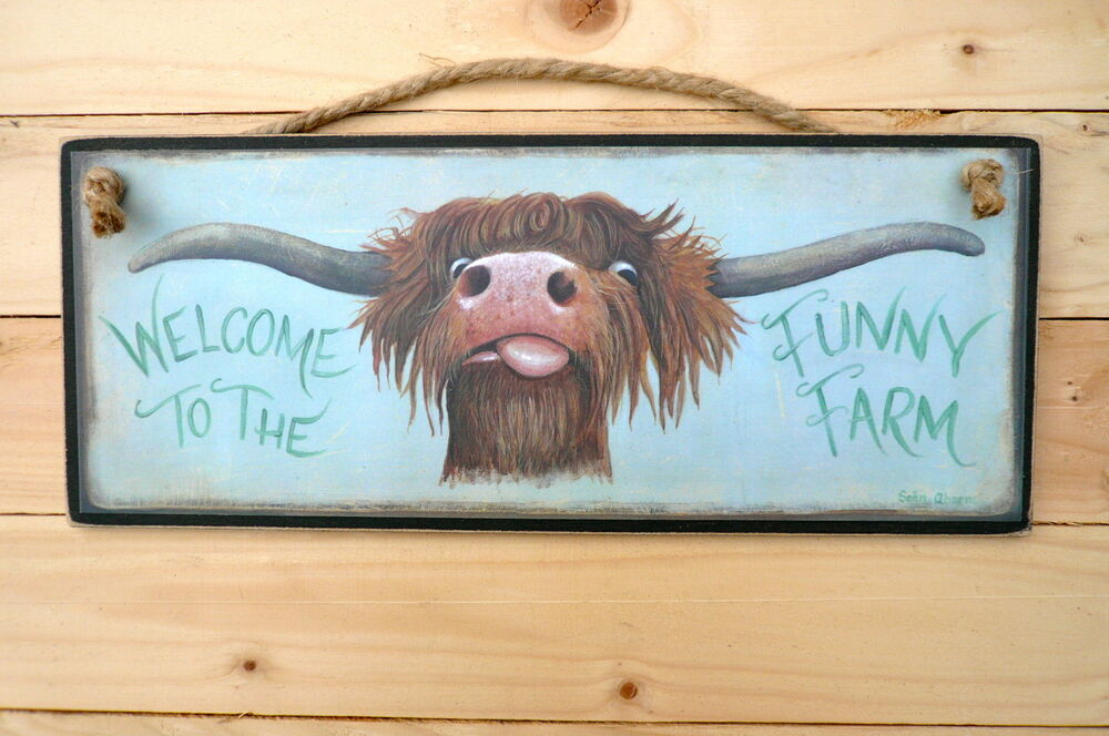 Highland Scottish Cow Wooden Sign Welcome To The Funny Farm Plaque Print Art Ebay