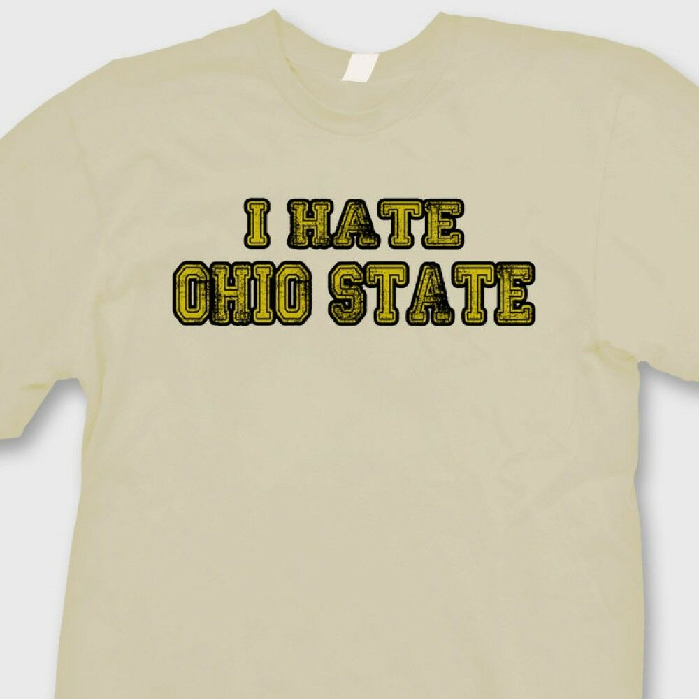 i hate ohio state wolverines jersey t shirt funny michigan sports tee shirt ebay. Black Bedroom Furniture Sets. Home Design Ideas