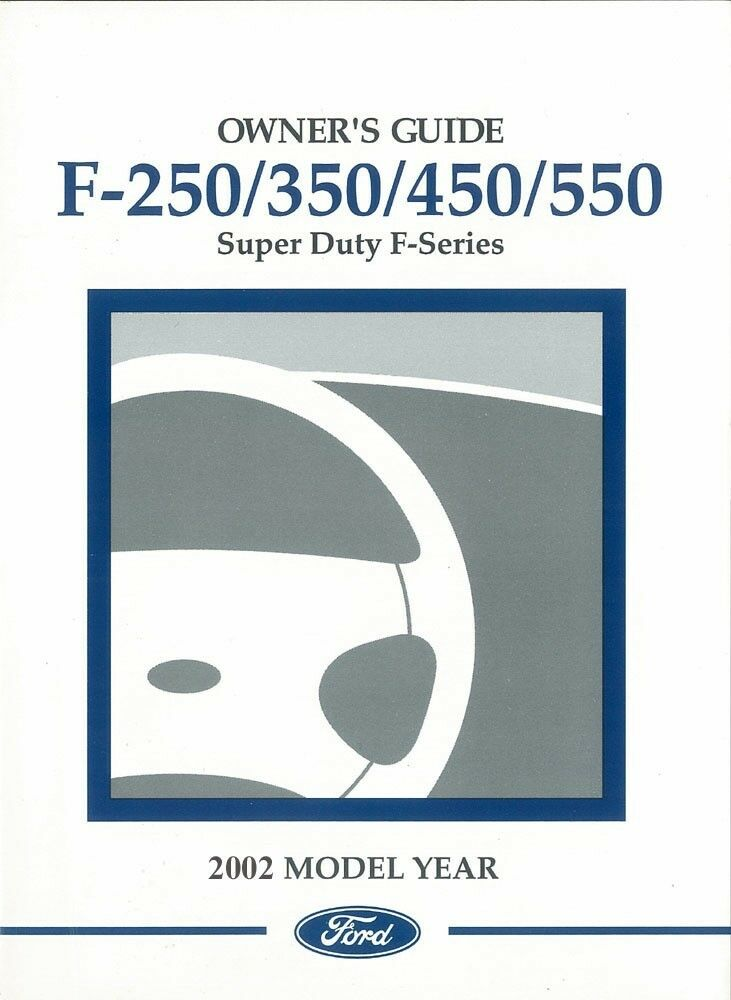 2002 ford f250 f550 f super duty truck owners manual. Black Bedroom Furniture Sets. Home Design Ideas