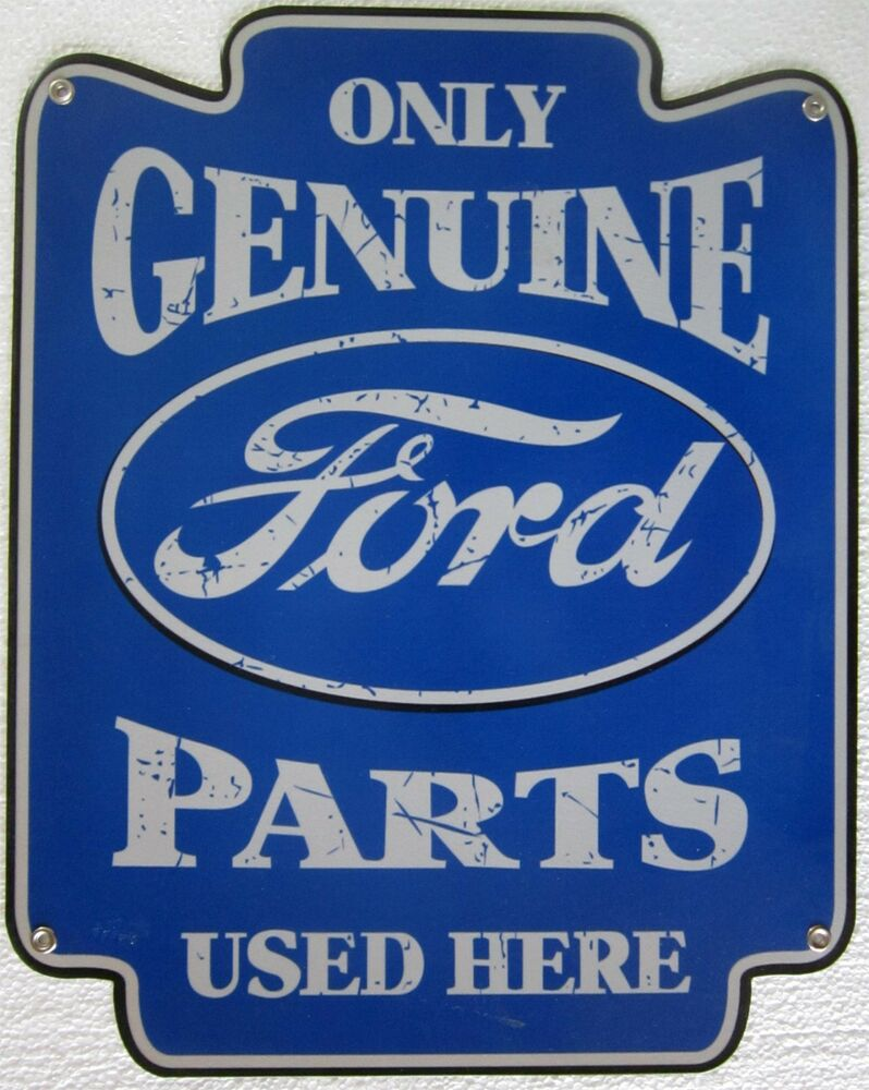 """Genuine Ford Parts Metal Sign ( 18"""" by 14"""" ) 