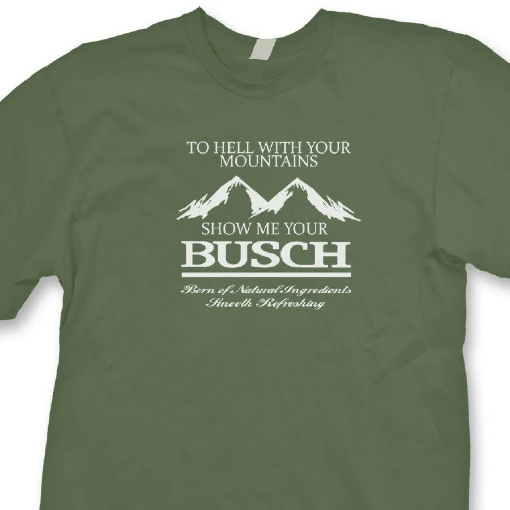dd2d72b8 Details about BUSCH Beer Funny T-shirt Rude College Humor Party Liquor Tee  Shirt