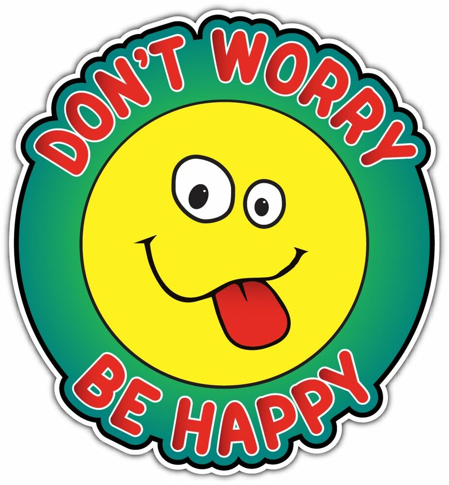 Don 39 t worry be happy funny smiley face car bumper vinyl for Dont worry be happy fish