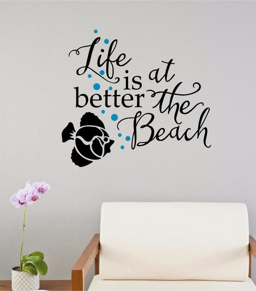 Life is better at the beach vinyl decal wall decor sticker lettering words quote ebay - Sticker on wall decor ...