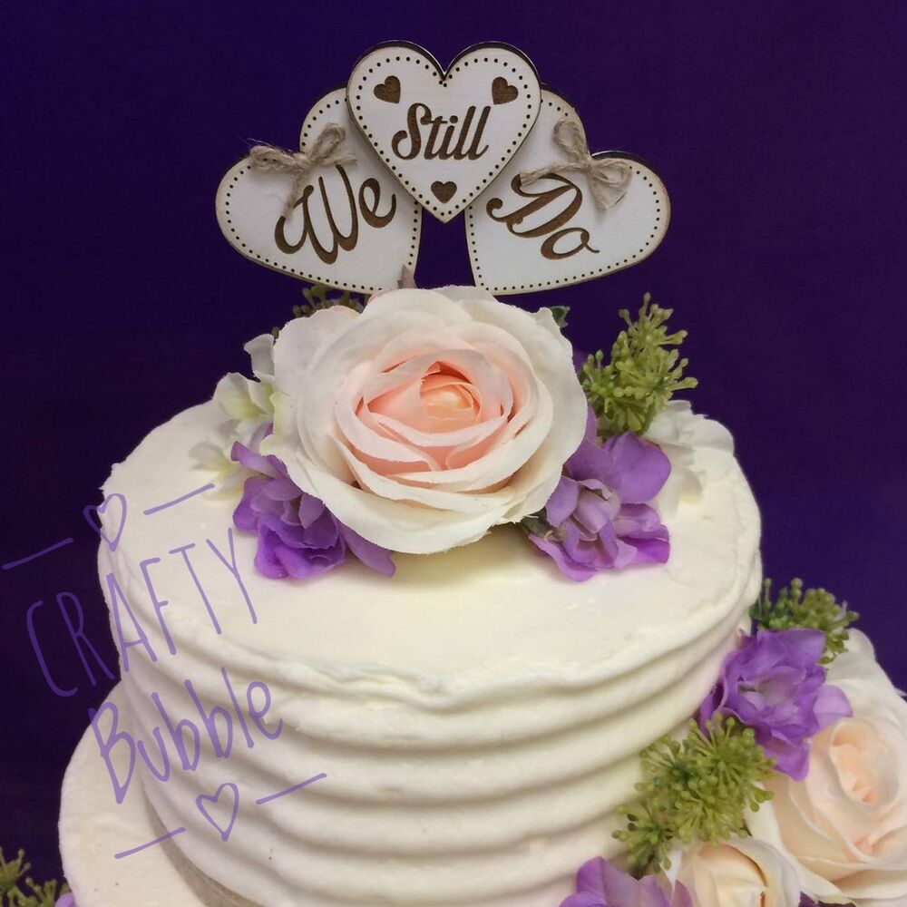 """Wooden Engraved """"We Still Do"""" Vow Renewal Heart Cake"""