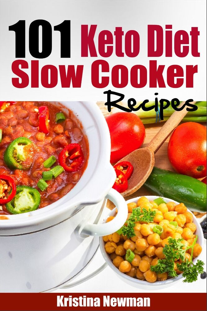 101 Ketogenic Diet Slow Cooker Recipes: Quick & Easy Low-Carb Crockpot Recipes 1508495289 | eBay