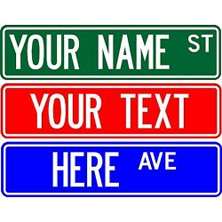 PERSONALIZED CUSTOM STREET SIGN, 6