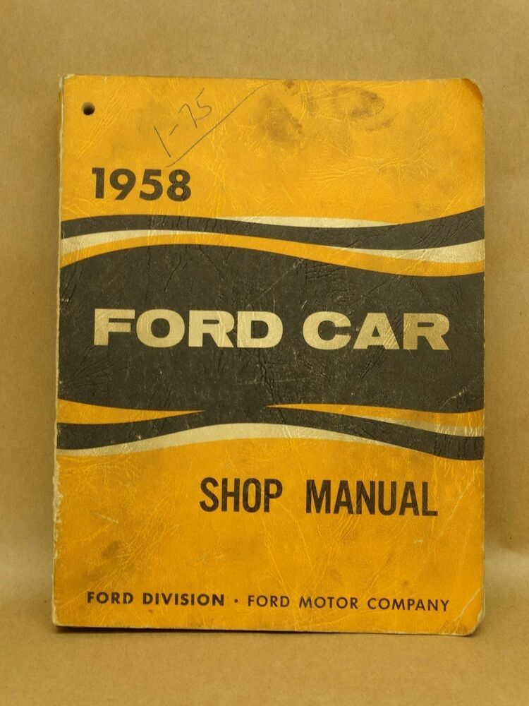vintage ford car 1958 shop repair maintenance service. Black Bedroom Furniture Sets. Home Design Ideas