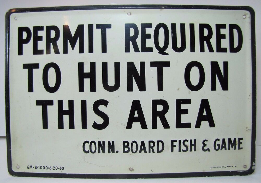 Old connecticut board fish game permit rqd to hunt on for Ct fish and game