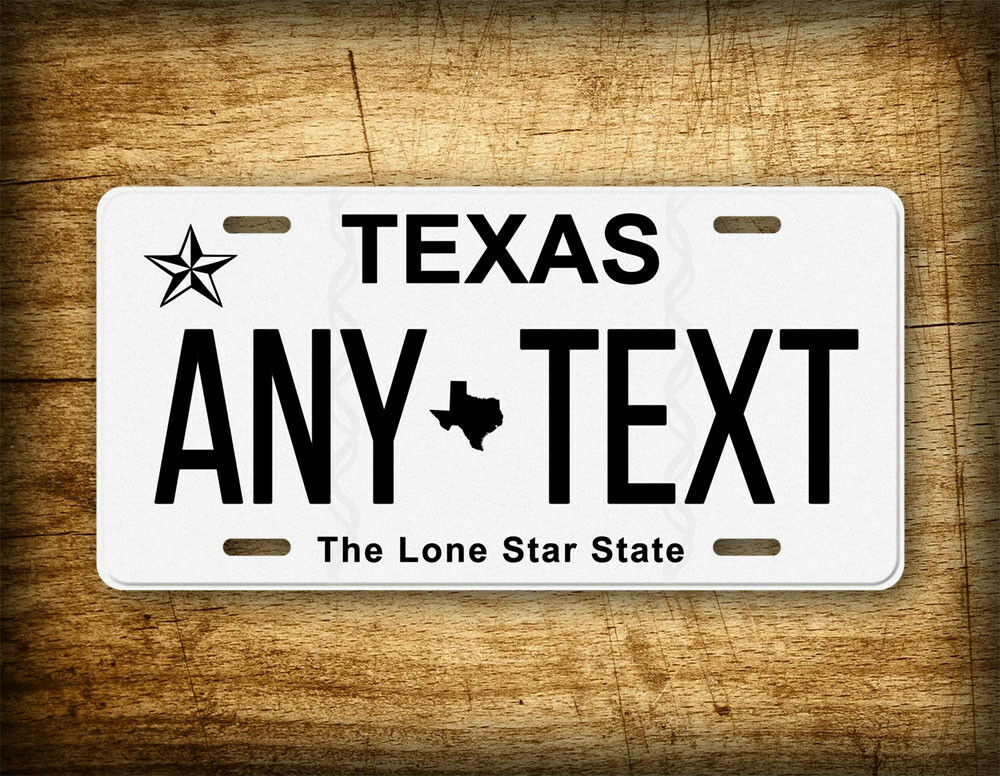Texas Personalized License Plate Customized Auto Tag Quot Any