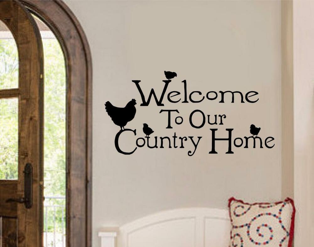 Word Wall Art Vinyl Lettering Home Decor ~ Welcome to our country home chicken decor vinyl decal wall