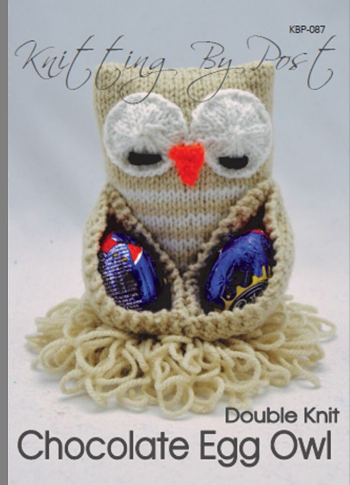 Knitting By Post Owl : Toy knitting pattern chocolate egg owl easter