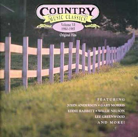 Audio cd country music classics volume vi 1980 1985 for House music classics 1980s