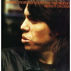 George Thorogood - Move It on Over [New CD]