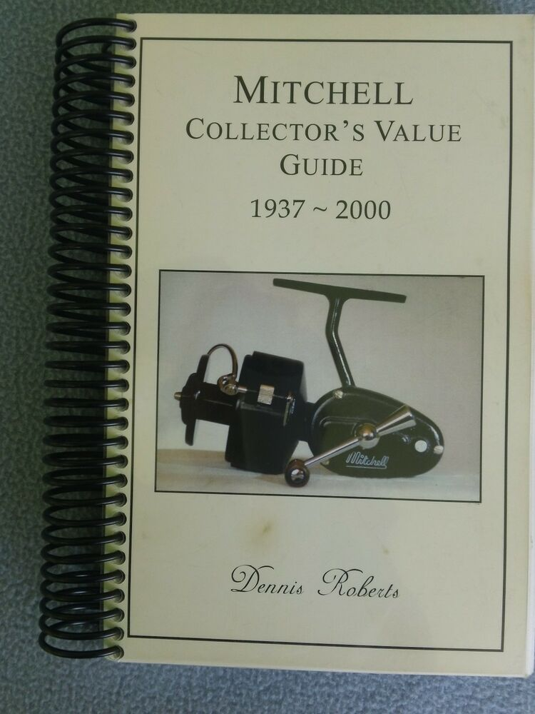 Mitchell collector 39 s value guide by dennis roberts for Antique fishing reels price guide