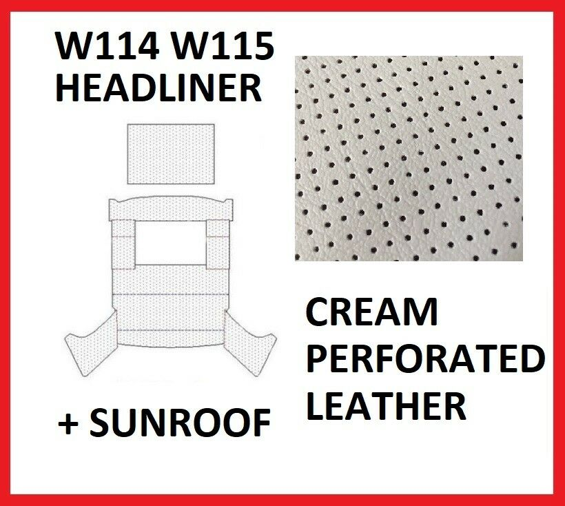 Mercedes W114 W115 Roof Ceiling Headliner Sunroof Cut